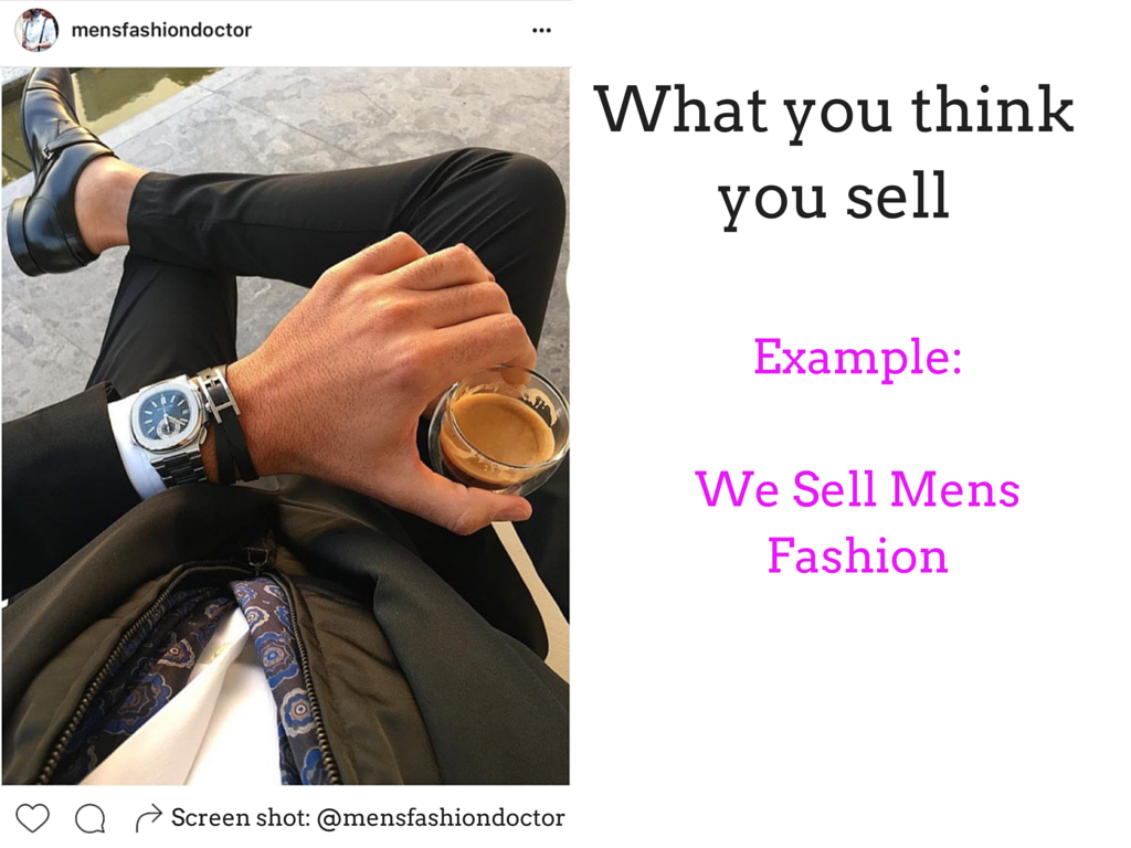 What you thinkyou sell