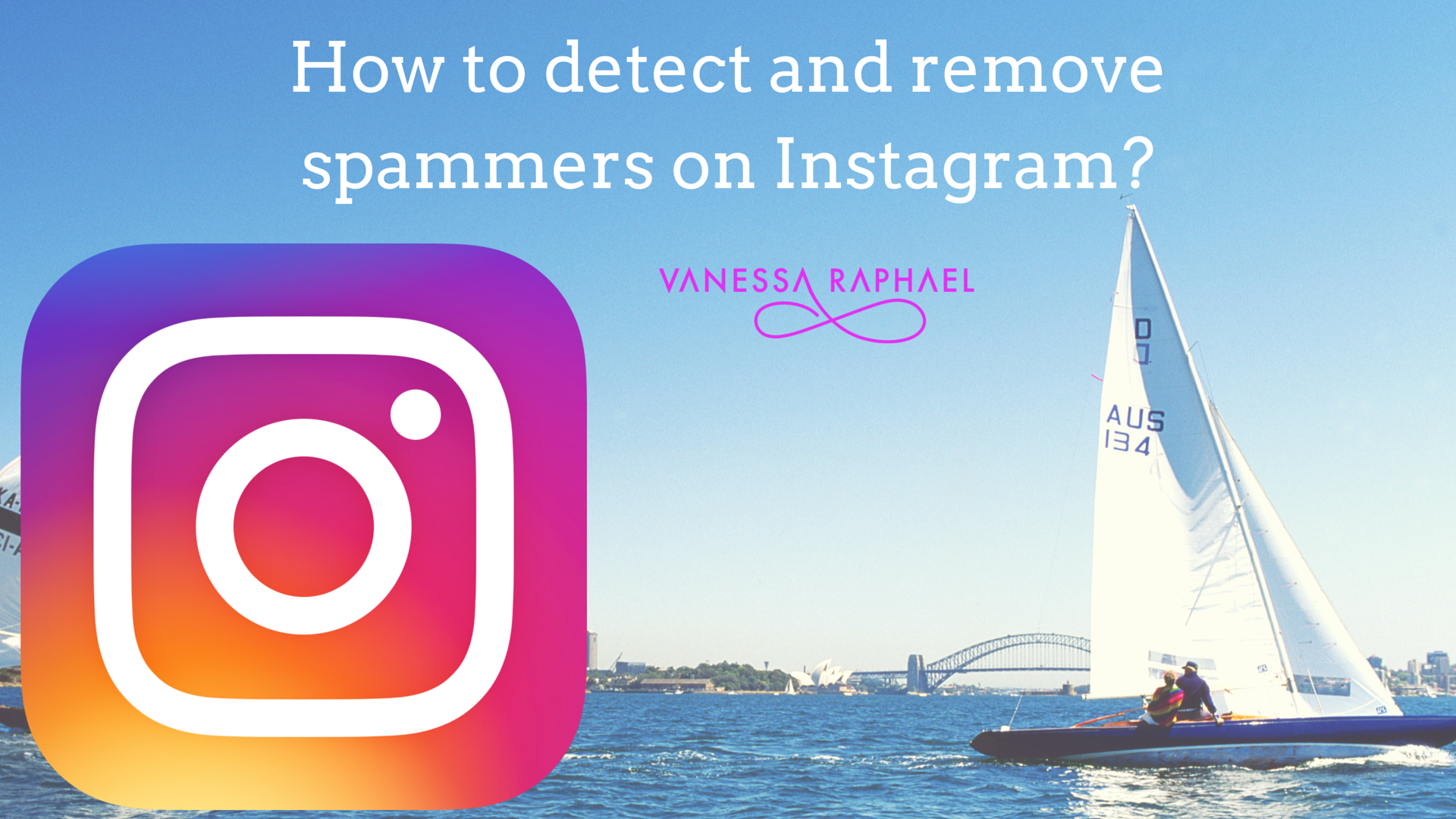 How To Detect And Remove Spammers On Instagram